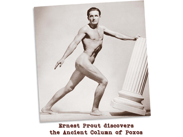 Black and white photograph of a man in a grecian style pose with one hand pushing against a column.  Captioned: Ernest Prout discovers the Ancient Column of Poxos